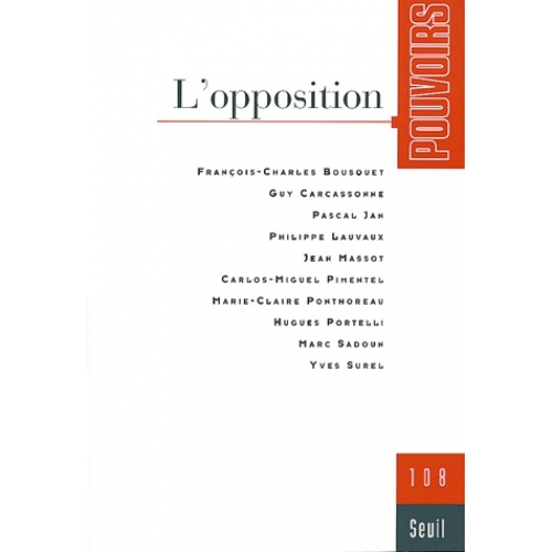 Pouvoirs N° 108 - L'opposition