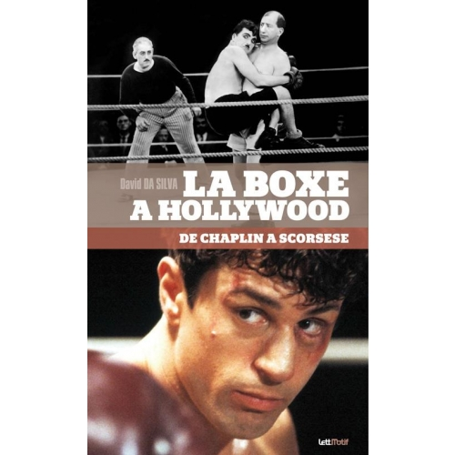 La boxe à Hollywood, de Chaplin à Scorsese