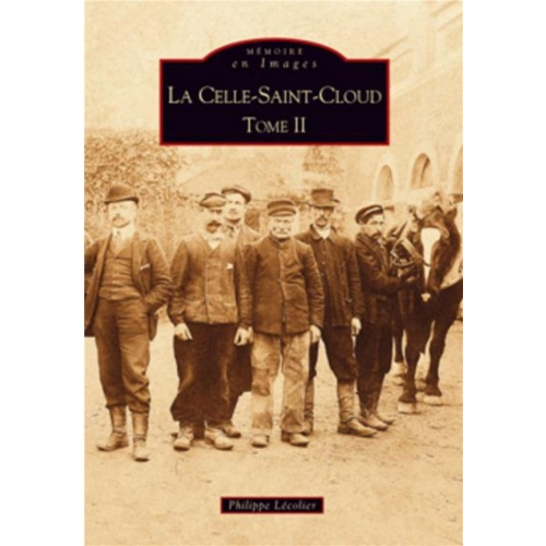La Celle-Saint-Cloud - Tome 2