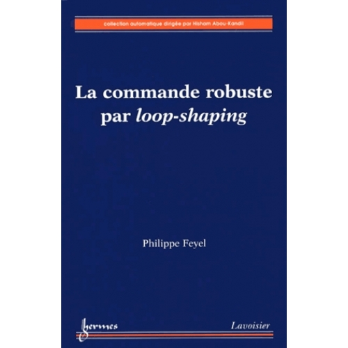La commande robuste par loop-shaping