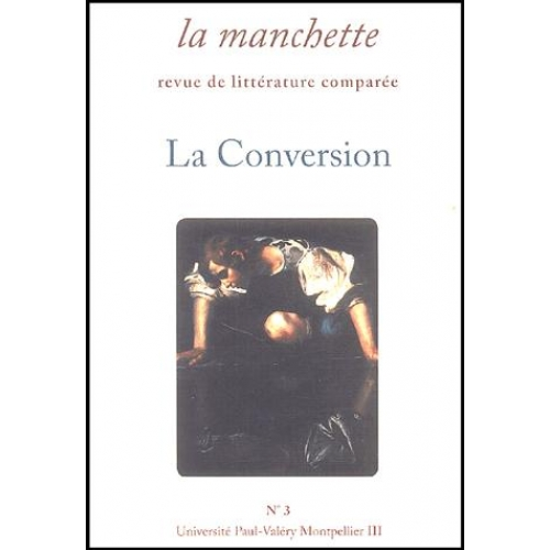 La Manchette N° 3 - La Conversion