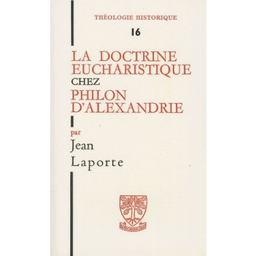 La doctrine eucharistique chez Philon d'Alexandrie