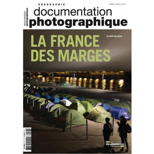 La Documentation photographique N° 8116, mars-avril - La France des marges