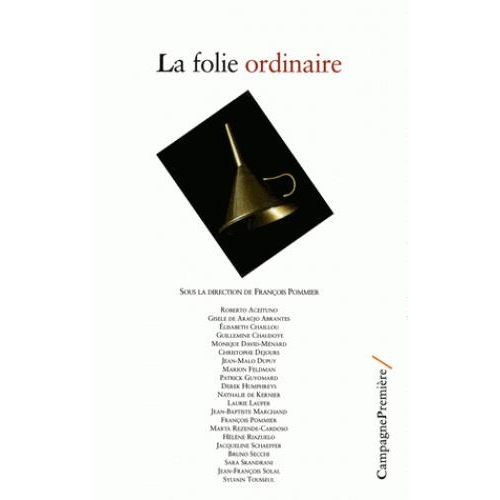 La folie ordinaire
