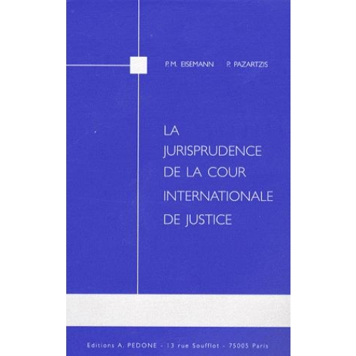 La jurisprudence de la Cour internationnale de Justice