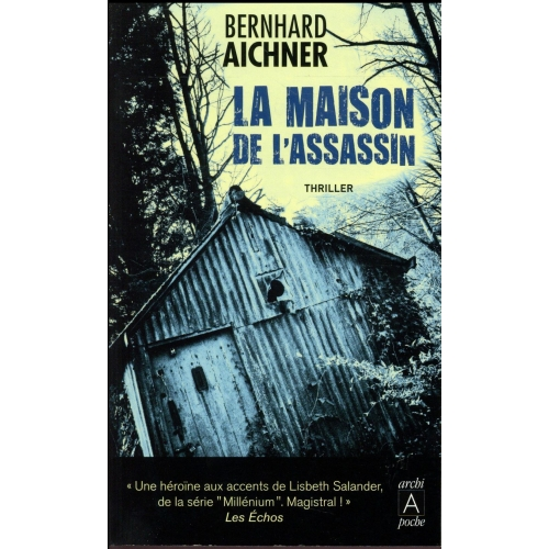 La maison de l'assassin