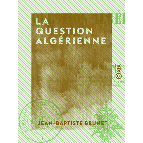 La Question Algérienne