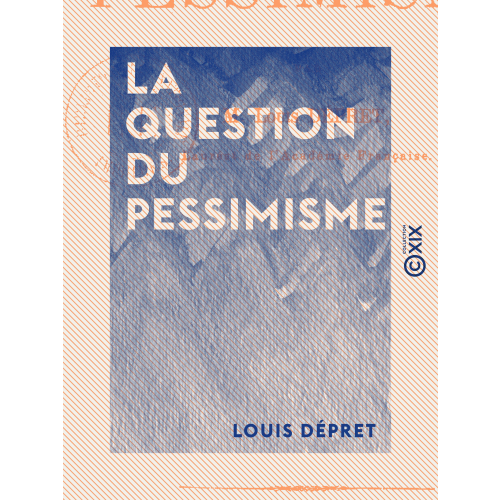 La Question du pessimisme