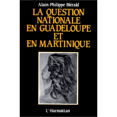 La question nationale en Guadeloupe et en Martinique