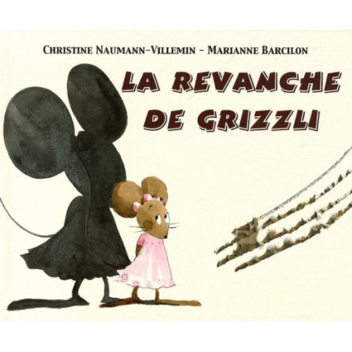 La revanche de Grizzli