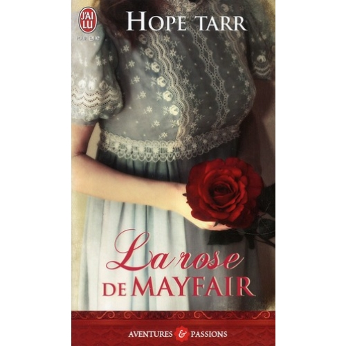 La rose de Mayfair