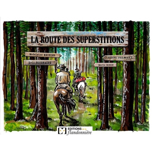 La route des superstitions