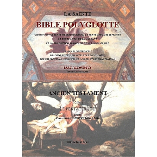 La Sainte Bible polyglotte - En 13 volumes