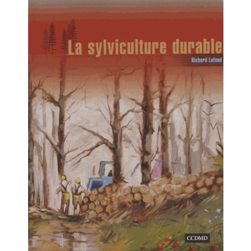 La sylviculture durable