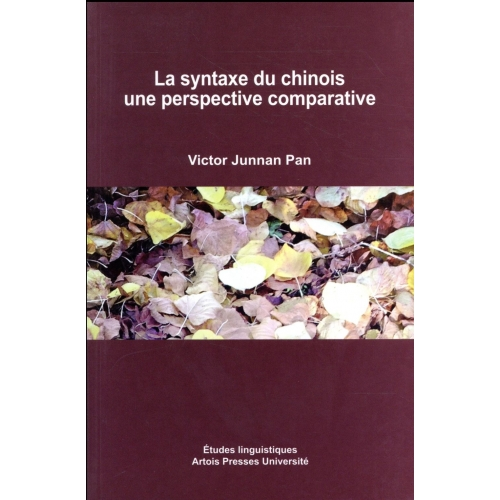La syntaxe du chinois - Une perspective comparative