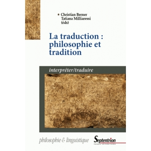La traduction : philosophie et tradition