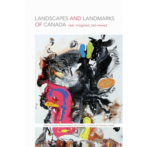 Landscapes and Landmarks of Canada
