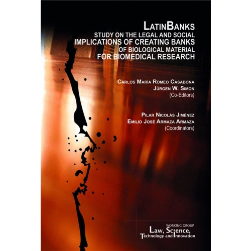 LatinBanks - Study on the legal and social implications of creating banks of biological material for biomedical research