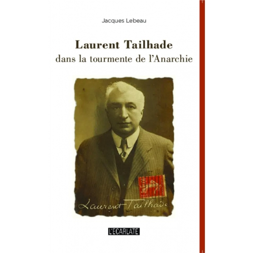 Laurent Tailhade dans la tourmente de l'Anarchie