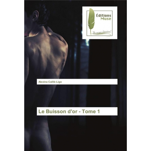 LE BUISSON D'OR