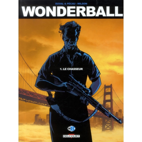 Wonderball Tome 1 - Le chasseur