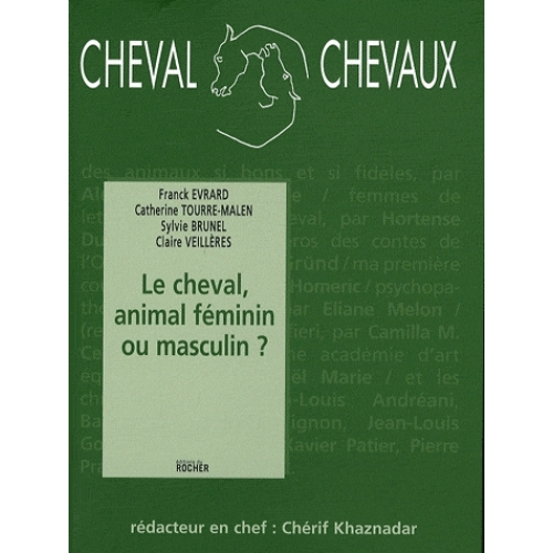 Cheval Chevaux N° 2, Avril-septembr - Le cheval, animal féminin ou masculin ?