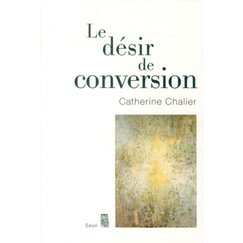 Le désir de conversion