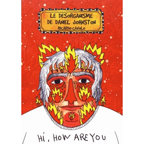 Le désorganisme de Daniel Johnston