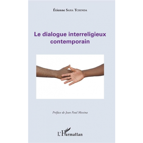 Le dialogue interreligieux contemporain
