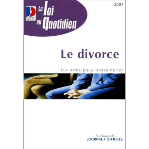 Le divorce. Edition 2001