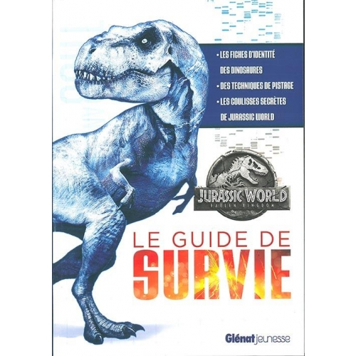 Le guide de survie Jurassic World
