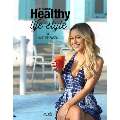 Le guide Healthy Lifestyle