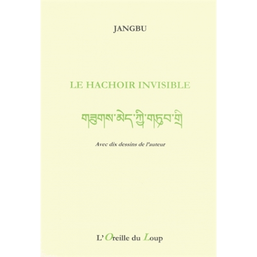 Le hachoir invisible - Edition bilingue français-tibétain
