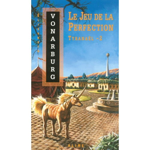 Tyranaël Tome 2 - Le Jeu de la Perfection