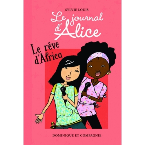 Le journal d'Alice Tome 12 - Le rêve d'Africa