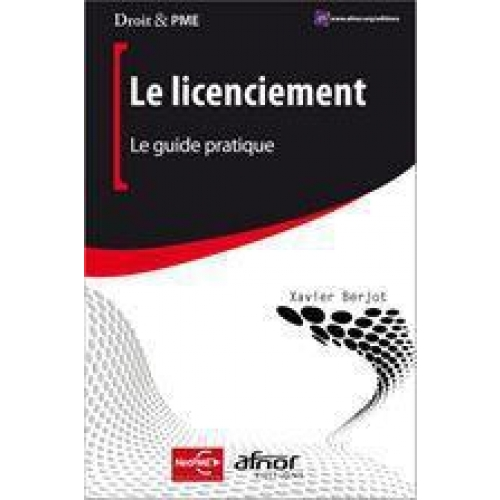 Le licenciement - Le guide pratique