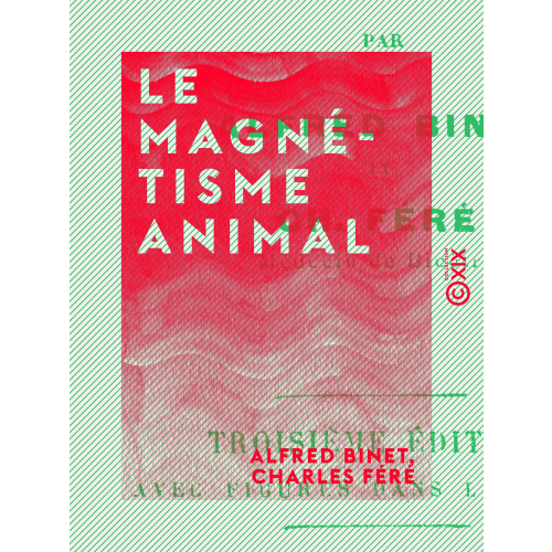 Le Magnétisme animal