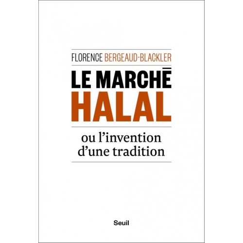 Le marché halal ou l'invention d'une tradition