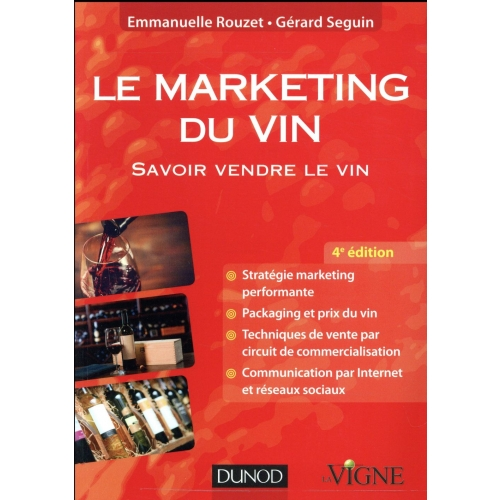 Le marketing du vin - Savoir vendre le vin