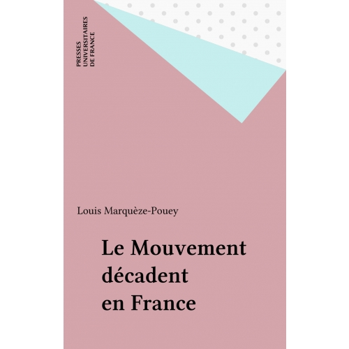 Le Mouvement décadent en France