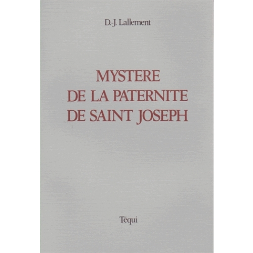 LE MYSTERE DE LA PATERNITE DE ST JOSEPH
