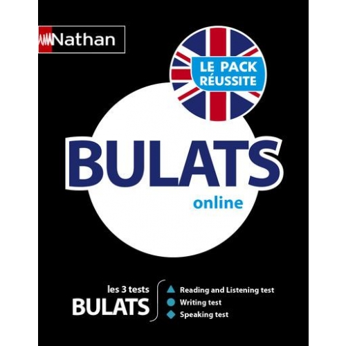 Le pack réussite BULATS online - Les 3 tests BULATS : Reading and Listenning test, Writing test, Speaking test