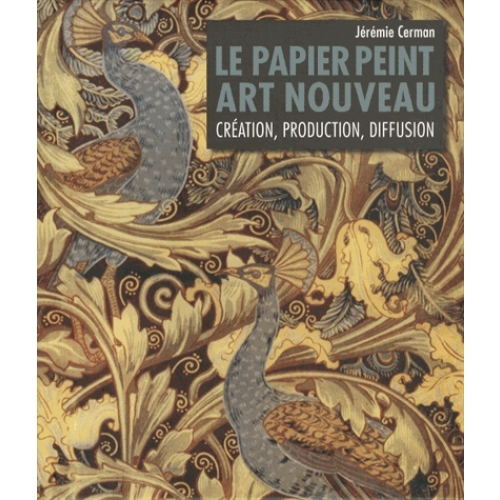 Le Papier Peint Art Nouveau Creation Production Diffusion