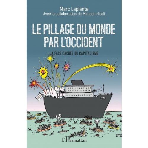 Le pillage du monde par l'Occident