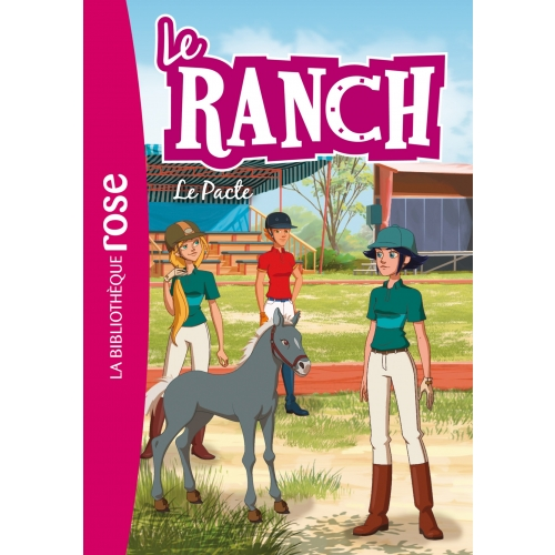 Le ranch 20 - Le Pacte