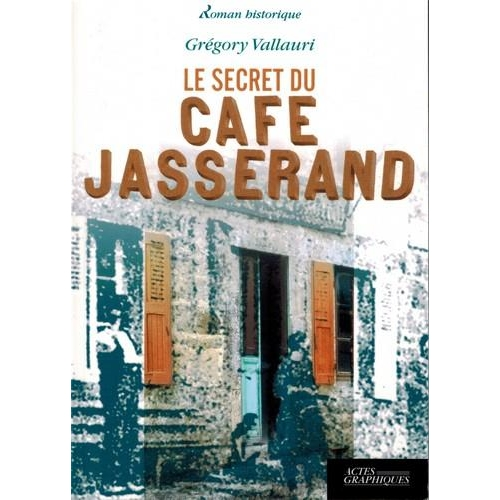 Le secret du cafe Jasserand