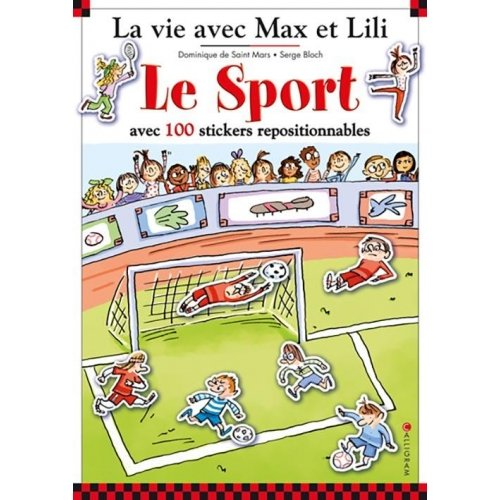 Le sport avec 100 stickers repositionnables - 5 grands décors : Le match de foot, Au poney club, Le tournoi de tennis, A la piscine, La leçon de danse