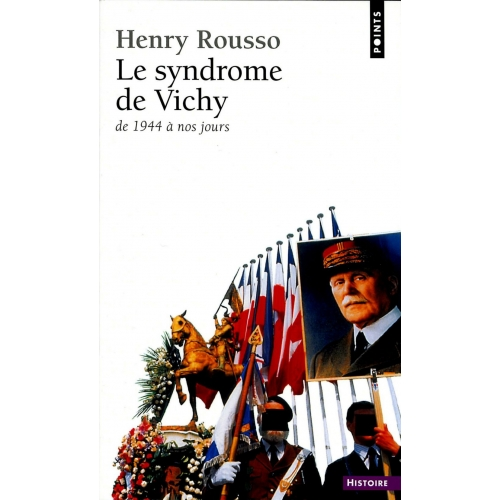 Le Syndrome de Vichy (1944-198...)