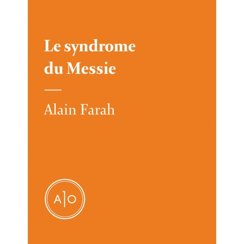 Le syndrome du messie