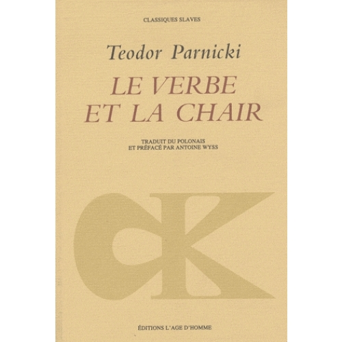 Le verbe et la chair